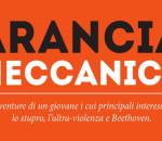 Arancia Meccanica Teatro Bellini Napoli