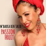 Passion Fruit ( M'Barka Ben Taleb)